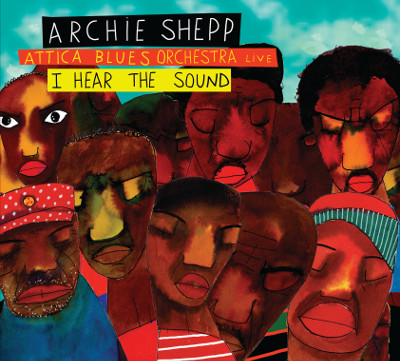 I Hear The Sound, by Archie Shepp and the Attica Blues Orchestra, nominated for a Grammy Award